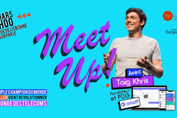 5 Mars : Meetup avec Taïg Khris, fondateur de Onoff et triple champion du monde de roller !